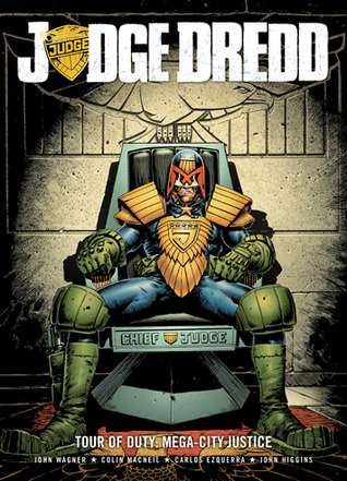 Judge Dredd: Tour of Duty - Mega-City Justice  (Judge Dredd - Tour of Duty Series, Book #2)
