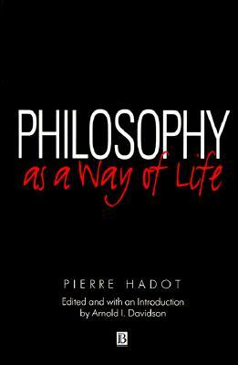 Philosophy as a way of life spiritual exercises from socrates to 305860 fandeluxe Images