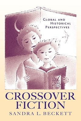 Crossover Fiction: Global and Historical Perspectives