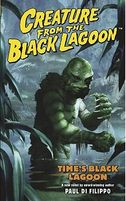 Creature from the Black Lagoon Volume 1: Time's Black Lagoon Volume