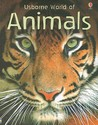Usborne World of Animals