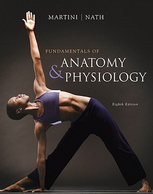Fundamentals of Anatomy & Physiology [with A&P Applications Manual & Anatomy 360a CD-ROM]