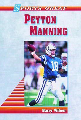 Peyton manning by Barry Wilner