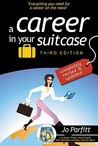 A Career in Your Suitcase: Everything You Need for a Career on the Move