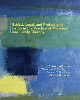 Ethical, Legal, and Professional Issues in the Practice of Ma... by S. Allen Wilcoxon