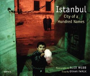 Istanbul: City of a 100 Names