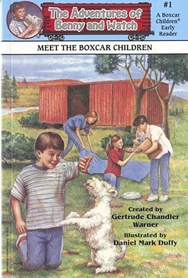 Meet the Boxcar Children (Adventures of Benny and Watch)