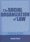 The Social Organization of Law: Introductory Readings
