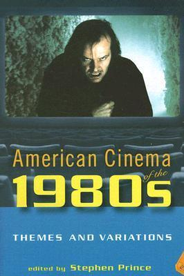 American Cinema of the 1980s: Themes and Variations