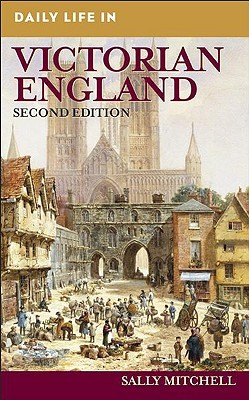 daily-life-in-victorian-england-2nd-edition
