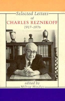 Selected Letters of Charles Reznikoff, 1917-1976