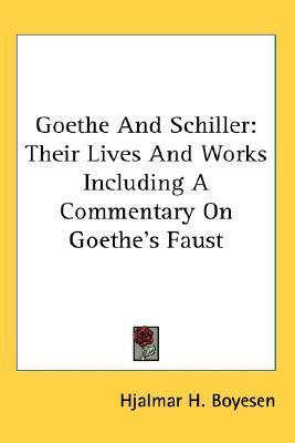 Goethe and Schiller by Hjalmar Hjorth Boyesen
