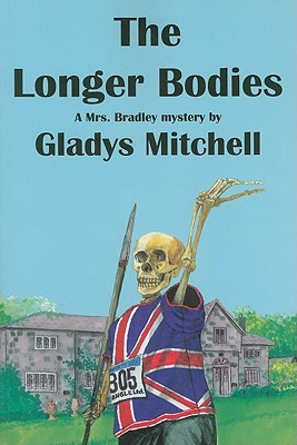 The Longer Bodies (Mrs. Bradley, #3)