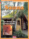 Sauna-Hottest Way to Good Health (Natural Health Guide): The Hottest Way to Good Health (Alive Natural Health Guides)