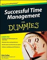 Successful Time Management for Dummies by Dirk Zeller