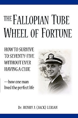 The Fallopian Tube Wheel of Fortune