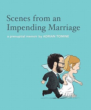 Scenes from an Impending Marriage by Adrian Tomine
