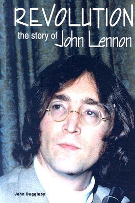 Revolution: The Story of John Lennon