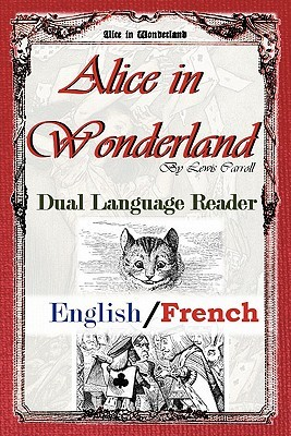 Alice in Wonderland: Dual Language Reader