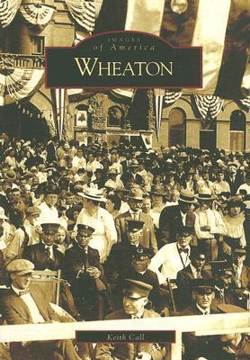 Wheaton by Keith Call