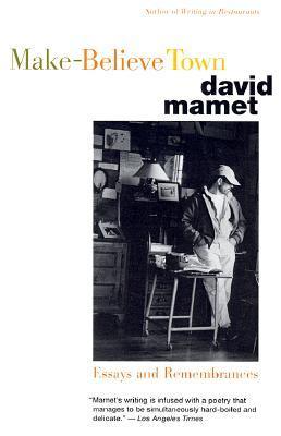 Make Believe Town by David Mamet