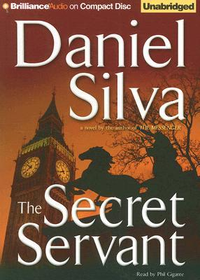 The Secret Servant(Gabriel Allon 7)