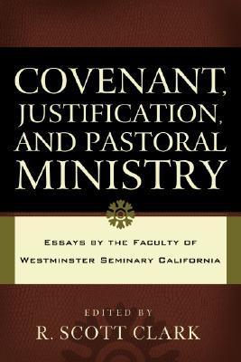 Image result for Covenant, Justification and Pastoral Ministry