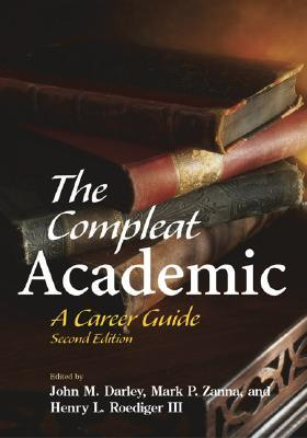 The Compleat Academic by John M. Darley