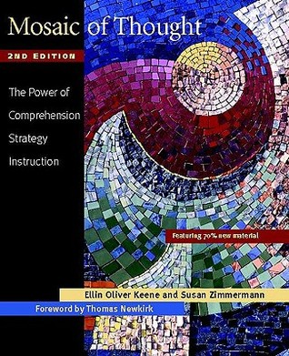 Mosaic of Thought: The Power of Comprehension-Strategy Instruction