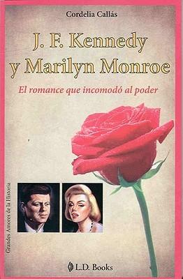 J.F. Kennedy y Marilyn Monroe