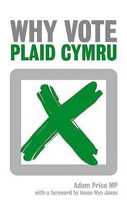 Why Vote Plaid Cymru?