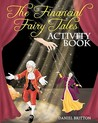 The Financial Fairy Tales: Activity Book