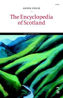 The Encyclopedia of Scotland by Annie Finch