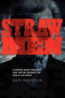 Straw Men by Gary Magnesen