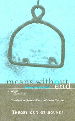 Means Without End by Giorgio Agamben