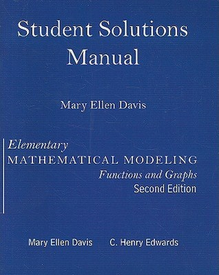 Student Solutions Manual for Elementary Math Modeling Updated
