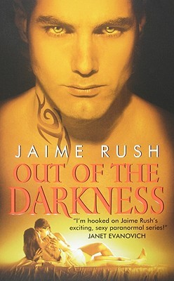 Out of the Darkness by Jaime Rush