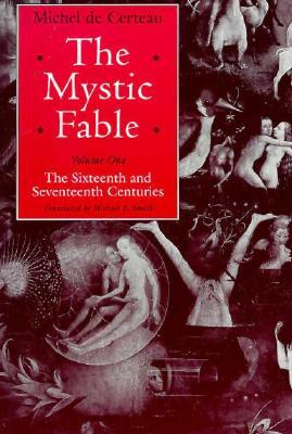 the-mystic-fable-volume-one-the-sixteenth-and-seventeenth-centuries