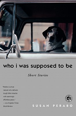 Who I Was Supposed to Be: Short Stories