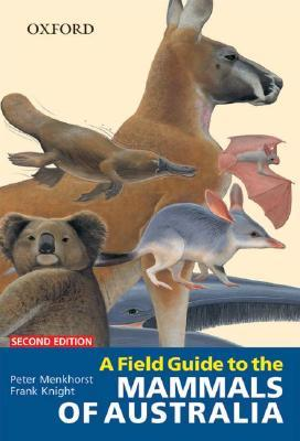 a-field-guide-to-the-mammals-of-australia