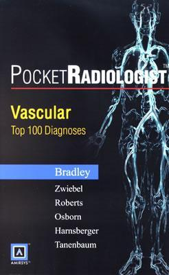 Pocketradiologist - Vascular: Top 100 Diagnoses