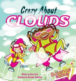 Crazy About Clouds by Rena Korb
