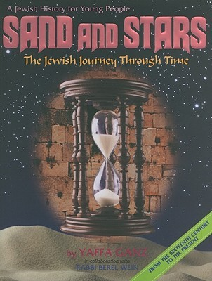 Sand and Stars, The Jewish Journey Through Time