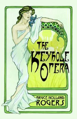 Ebook The Keyhole Opera by Bruce Holland Rogers DOC!