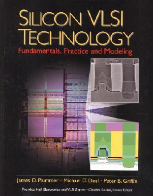 Silicon Vlsi Technology Fundamentals Practice And Modeling Pdf
