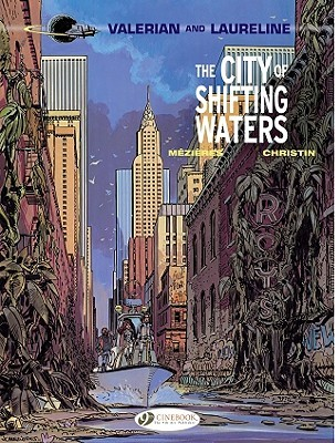 The City of Shifting Waters (Valérian and Laureline, #1)
