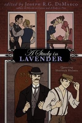 A Study In Lavender: Queering Sherlock Holmes