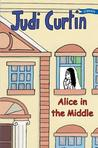 Alice In The Middle (Alice & Megan, #4)