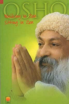 Walking In Zen, Sitting In Zen