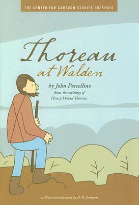 Thoreau at Walden by John Porcellino